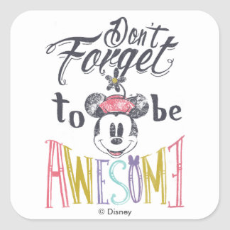 Minnie | Don't Forget To Be Awesome Square Sticker