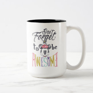 Minnie | Don't Forget To Be Awesome Two-Tone Coffee Mug