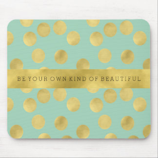 Mint and Gold Glitz Dots Be Beautiful Mouse Pad