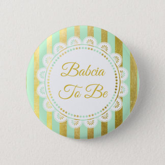 Mint Green and Gold Striped Babcia to Be Button
