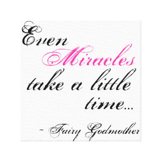 miracle Fairy Godmother quote canvas