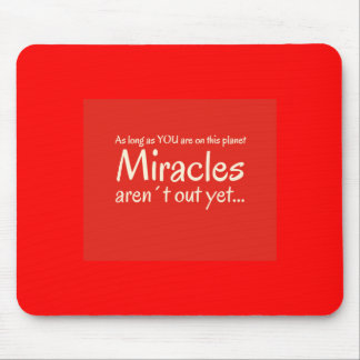 Miracle quote in red and white mouse pad