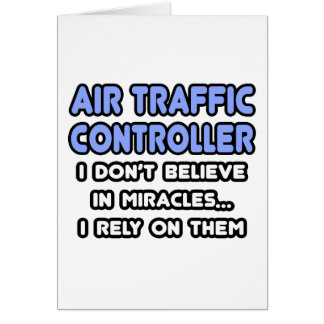 Miracles and Air Traffic Controllers Card