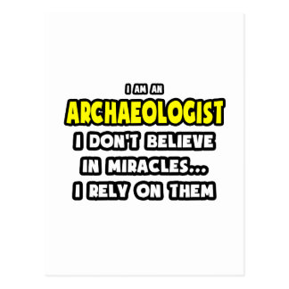 Miracles and Archaeologists ... Funny Postcard