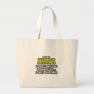 Miracles and Interior Designers ... Funny Tote Bags