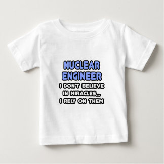 Miracles and Nuclear Engineers Shirts