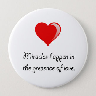 Miracles Love 10 Cm Round Badge