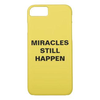 """Miracles Still Happen"" Apple iPhone 8/7 Case"