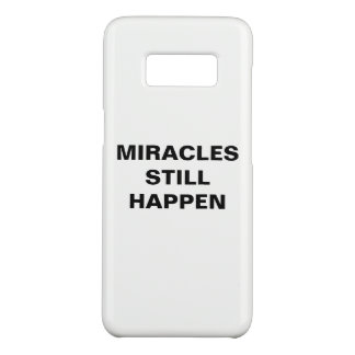 """""""Miracles Still Happen"""" Samsung Galaxy S8 Case"""