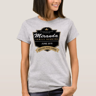 Miranda Family Reunion 2016 T-Shirt