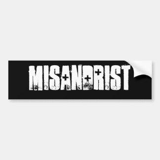 Misandrist (TM) Bumper Sticker Black