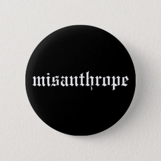 Misanthrope Black and White Button