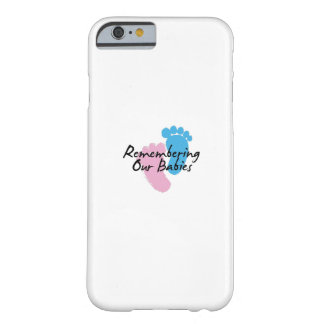 Miscarriage Awareness Remembering Our Babies Barely There iPhone 6 Case