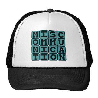 Miscommunication Failure to Communicate Hats