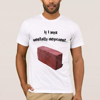 Misfits Mentally deficient T-Shirt