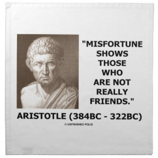 Misfortune Shows Who Are Not Really Friends Quote Printed Napkins