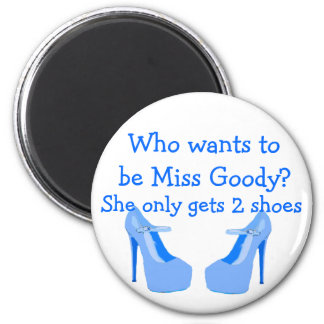 Miss Goody Two Shoes Light Blue High Heels 6 Cm Round Magnet