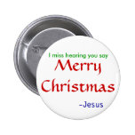 miss hearing Merry Christmas -round 6 Cm Round Badge