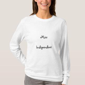 Miss, Independent T-Shirt