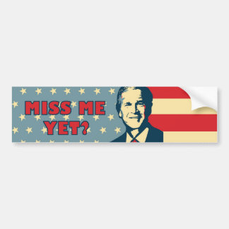 Miss Me Yet Billboard Bumper Sticker