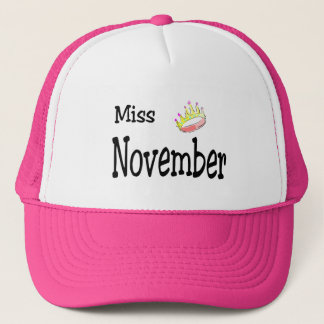 Miss November Trucker Hat