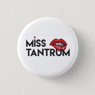 Miss Tantrum Small Badge