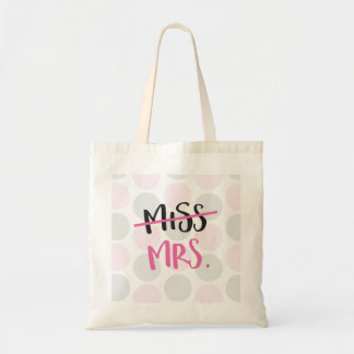 Miss to Mrs. Bag