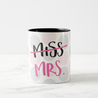 Miss to Mrs. Mug