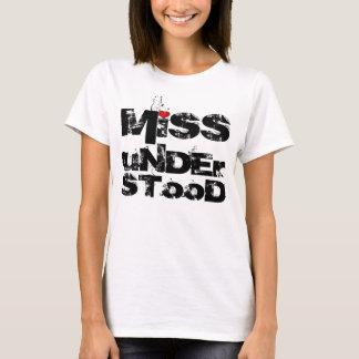 Miss-understood T-shirt