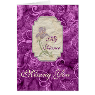 Miss You Love Fiancé Purple Iris Card
