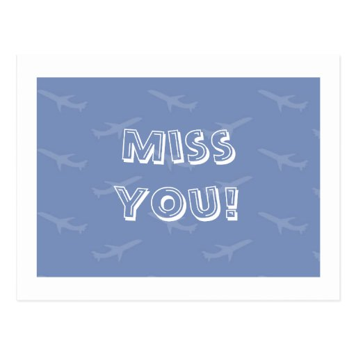 Miss You Post Card