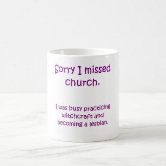 Missed Church Mug