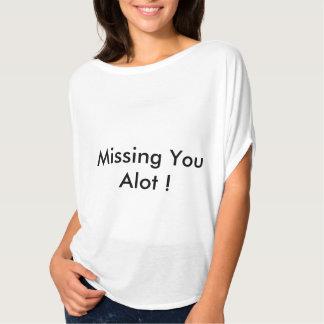 missing alot T-Shirt