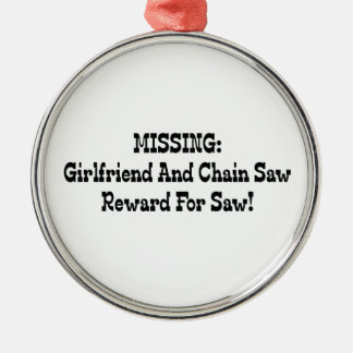 Missing Girlfriend And Chainsaw Reward For Saw Ornaments