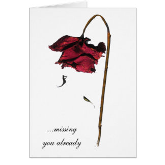 Missing you already card
