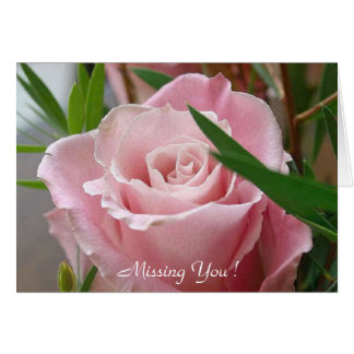 Missing You ! - Greeting Card