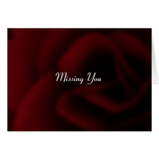 MISSING YOU GREETING GREETING CARD