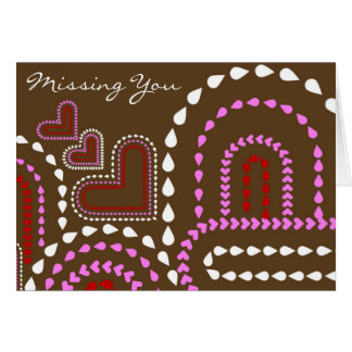 Missing You Greeting Cards Card