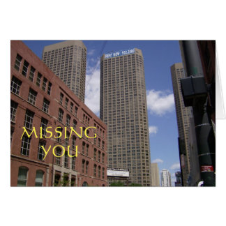 Missing You in Chicago Greeting Cards