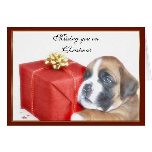 Missing you on Christmas Boxer puppy greeting card