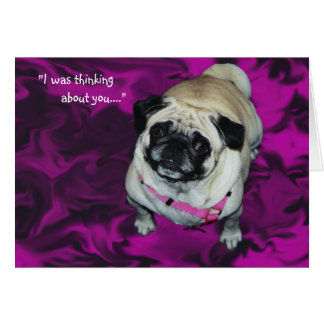 """Missing You"" Pug Greeting Card"