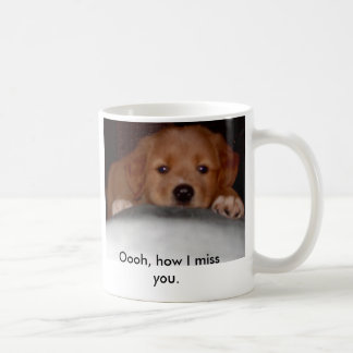 Missing you Puppy Coffee Mug