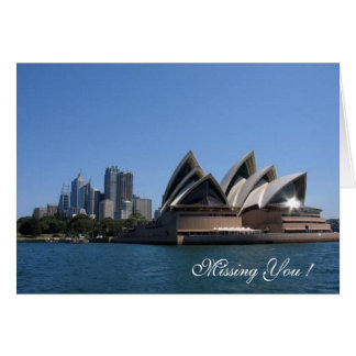 Missing you ! Sydney Opera House, Greeting Card
