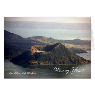 Missing you Taal Volcano Lake Greeting Card