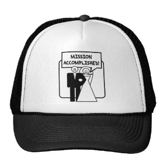 """""""Mission Accomplished"""" Marriage Cap"""