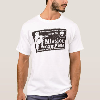 Mission finished product T-Shirt