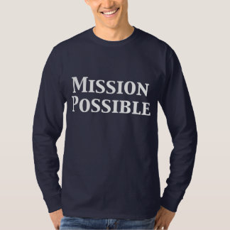 Mission Possible Gifts T-Shirt