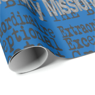 Missionary Extraordinaire Wrapping Paper