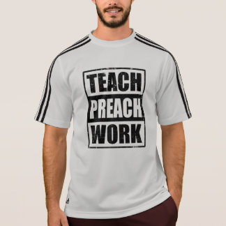 Missionary Gift Teach Preach Work T-Shirt