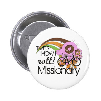 Missionary How I Roll Pink Pin